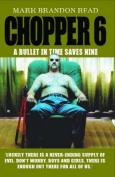 Chopper 6