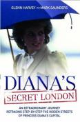 Diana's Secret London