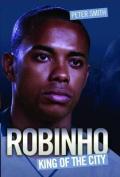 Robinho: King of the City