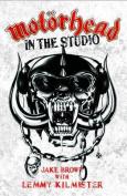 """Motorhead"": In the Studio"