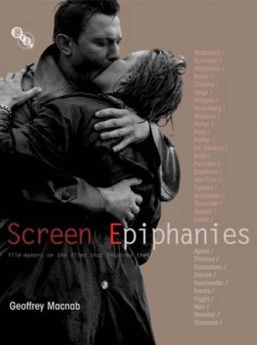 Screen Epiphanies: Film-makers on the films that inspired them.
