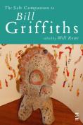 The Salt Companion to Bill Griffiths