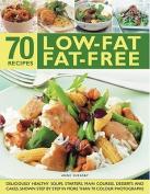 70 Low-fat Fat-free Recipes