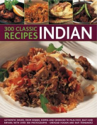 300 Classice Recipes - Indian