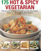 175 Hot and Spicy Vegetarian