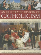 An Illustrated History of Catholicism