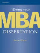 Writing Your MBA Dissertation