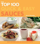 The Top 100 Quick & Easy Sauces