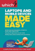 Laptops and Mobile Devices Make Easy.