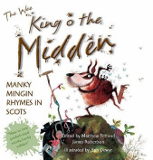 The Wee Book of King O' the Midden [SCO]