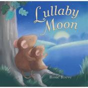 Lullaby Moon [Board book]