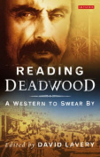 """Reading """"Deadwood"""""""