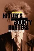 Hitler's Bounty Hunters