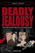 Deadly Jealousy