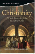 The Secret History of Christianity
