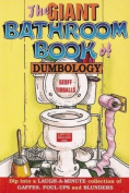 The Giant Bathroom Book of Dumbology