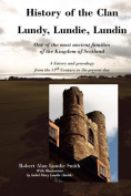 History of the Clan Lundy, Lundie, Lundin