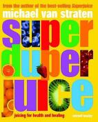Super Duper Juice