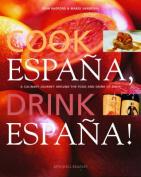 Cook Espana, Drink Espana!