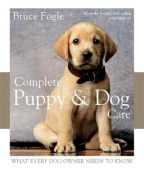 Complete Puppy and Dog Care