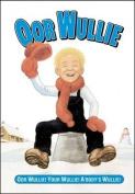 """""""Oor Wullie"""" Book 2009: 2009"""
