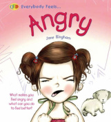 Everybody Feels Angry