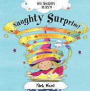 The Naughty Fairy's Naughty Surprise!