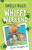 Smelly Bill's Whiffy Weekend