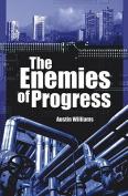 The Enemies of Progress