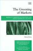 The Greening of Markets