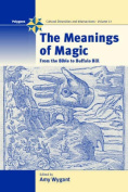 The Meanings of Magic
