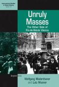 Unruly Masses