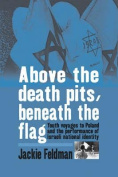 Above the Death Pits, Beneath the Flag