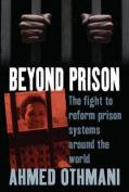 Beyond Prison