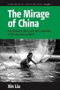 The Mirage of China