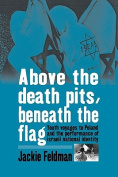 Above the Death Pits, Beneath the Flags