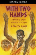With Two Hands