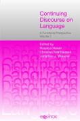 Continuing Discourse on Language, 2 volumes