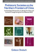 Prehistoric Societies on the Northern Frontiers of China