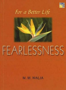 For a Better Life - Fearlessness