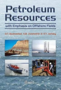 Development of Petroleum Resources with Emphasis on Offshore Fields