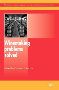 Winemaking Problems Solved