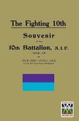Fighting 10th10th Battalion, A.I.F. 1914-19