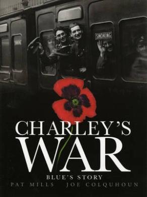 Charley's War: v. 4: Blue's Story