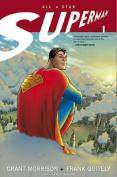 All Star Superman: v. 1