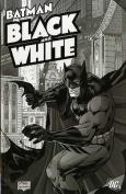 Batman: v. 1: Black and White