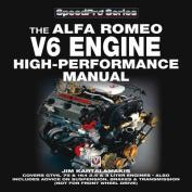 Alfa Romeo V6 Engine - High Performance Manual