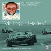 John Chatham - Mr Big Healey