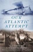 Our Atlantic Attempt