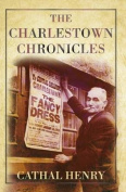 The Charlestown Chronicles